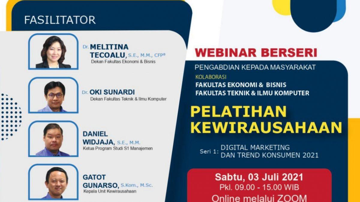 Pelatihan Kewirausahaan : Digital Marketing & Trend Konsumen 2021